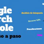 Google Search Console paso a paso