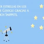 Cómo poner estrellas en los resultados de Google gracias a los Rich Snippets