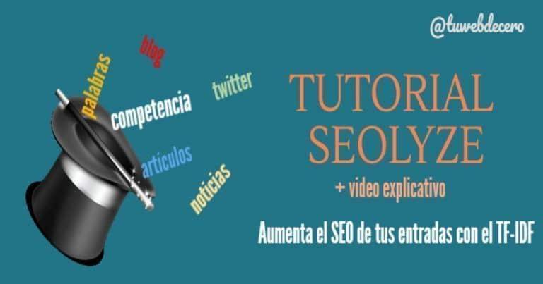 tutorial-seolyze-español-aumenta-seo-entradas-tf-idf