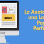 La Anatomía de una Landing Page Perfecta