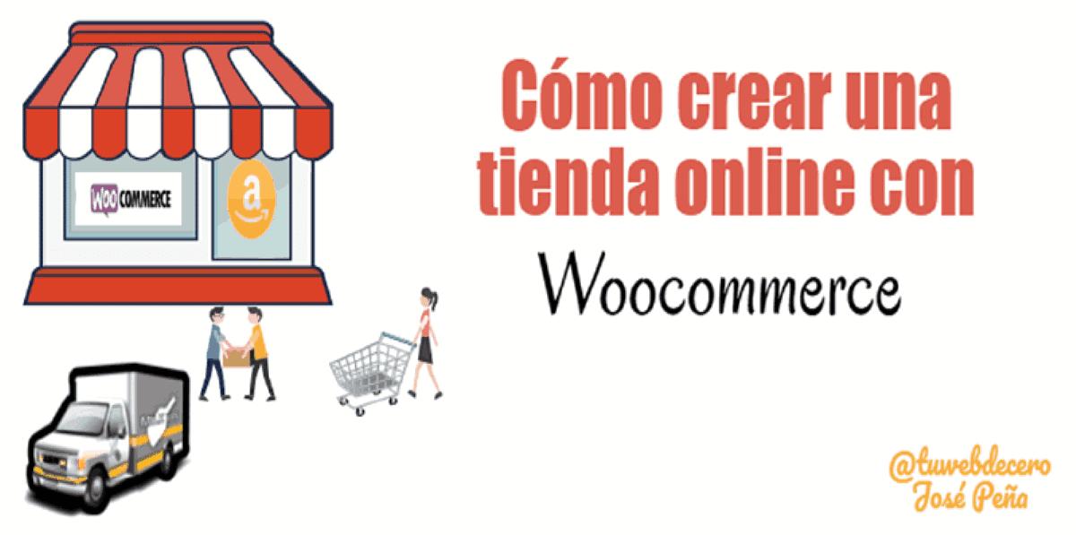 16f65aa1085 Cómo crear una Tienda Online con Woocommerce paso a paso