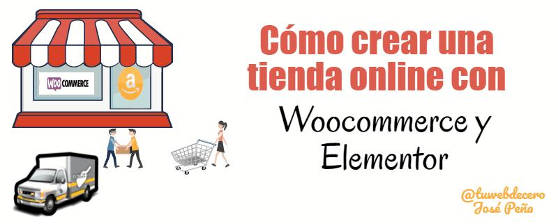 crear web tienda con plugin woocommerce y elementor page builder