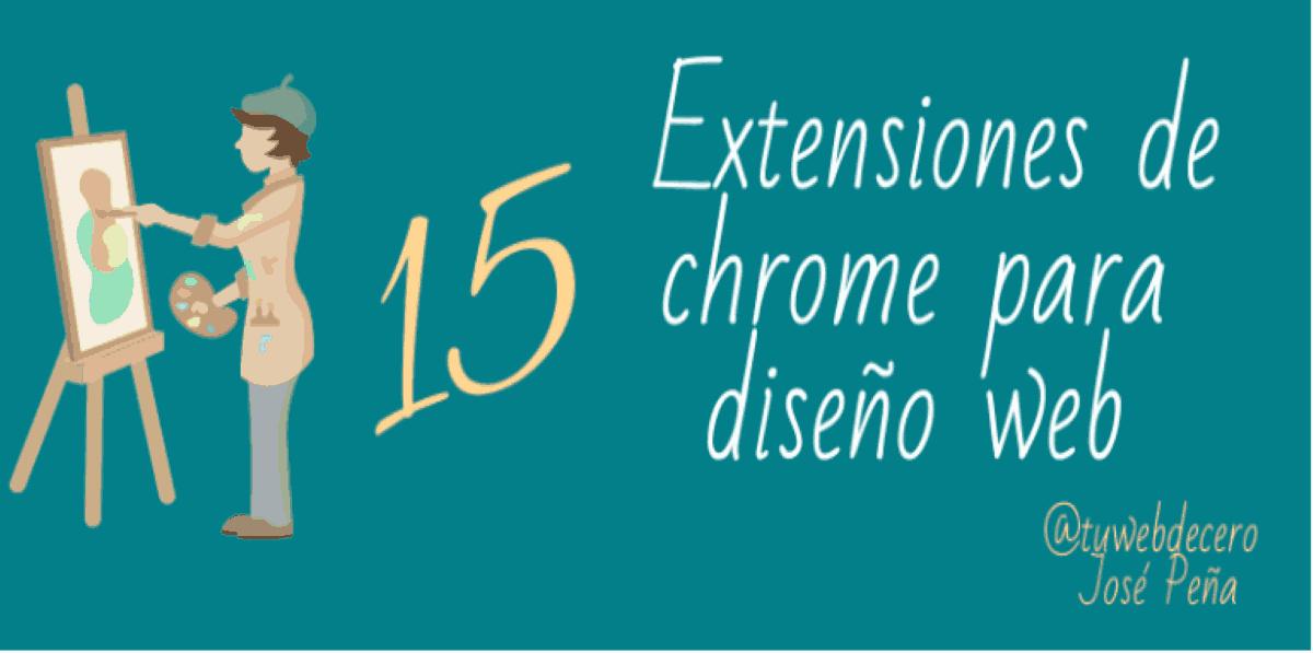 extensiones chrome diseno web