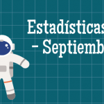 Estadísticas del mes de Septiembre y Viaje al Congreso