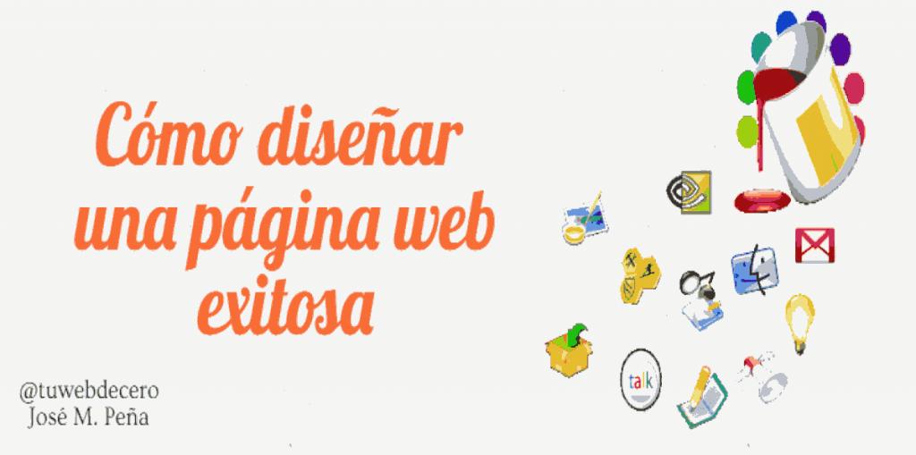 Cómo Crear Una Página Web De éxito 17 Claves Para Hacerlo