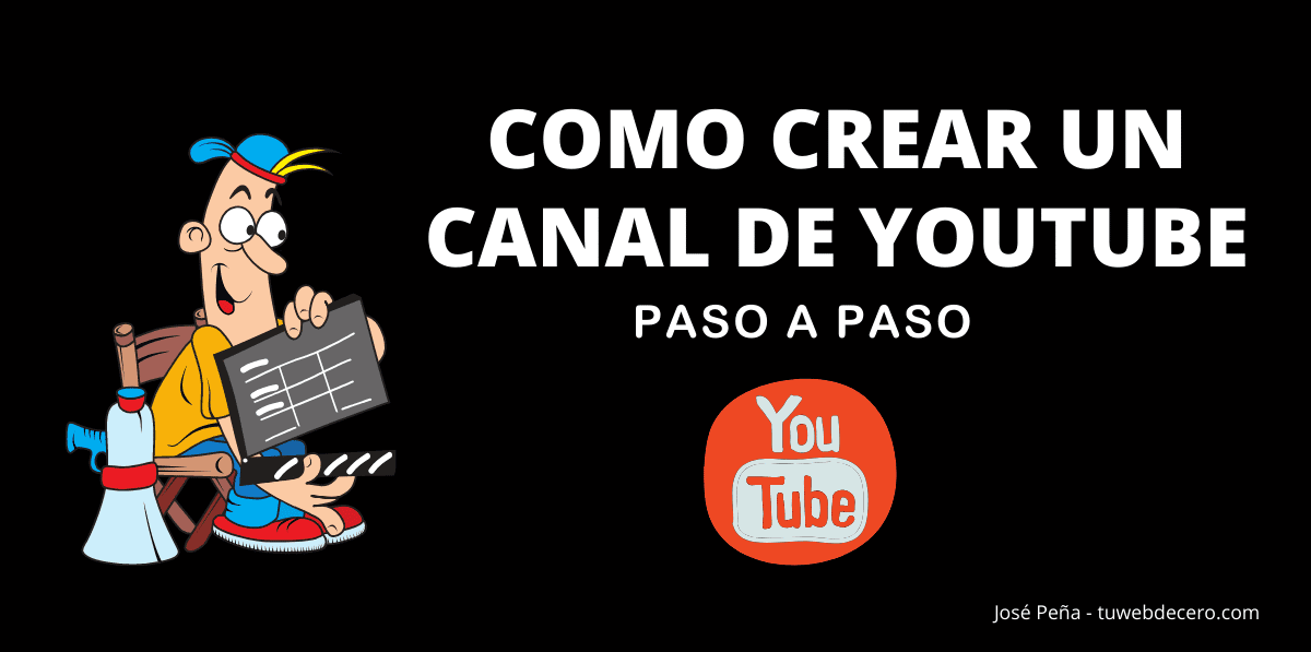 crear-canal-de-youtube